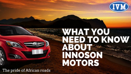 What You Need To Know About Innoson Motors